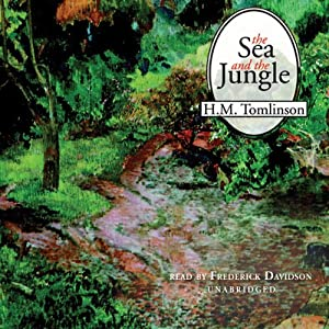 The Sea and the Jungle Hörbuch