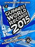 guinness world records 2015 le mondial des records french edition