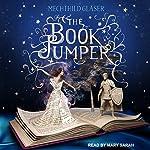 The Book Jumper   Mechthild Glaser