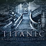 Titanic: A Journey Through Time