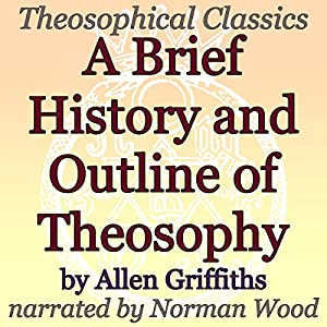 A Brief History and Outline of Theosophy Audiobook