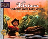 Miriam Watches Over Baby Moses (Prince of Egypt Values Series)