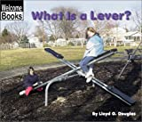 What Is a Lever?, Lloyd G. Douglas, 0516239635
