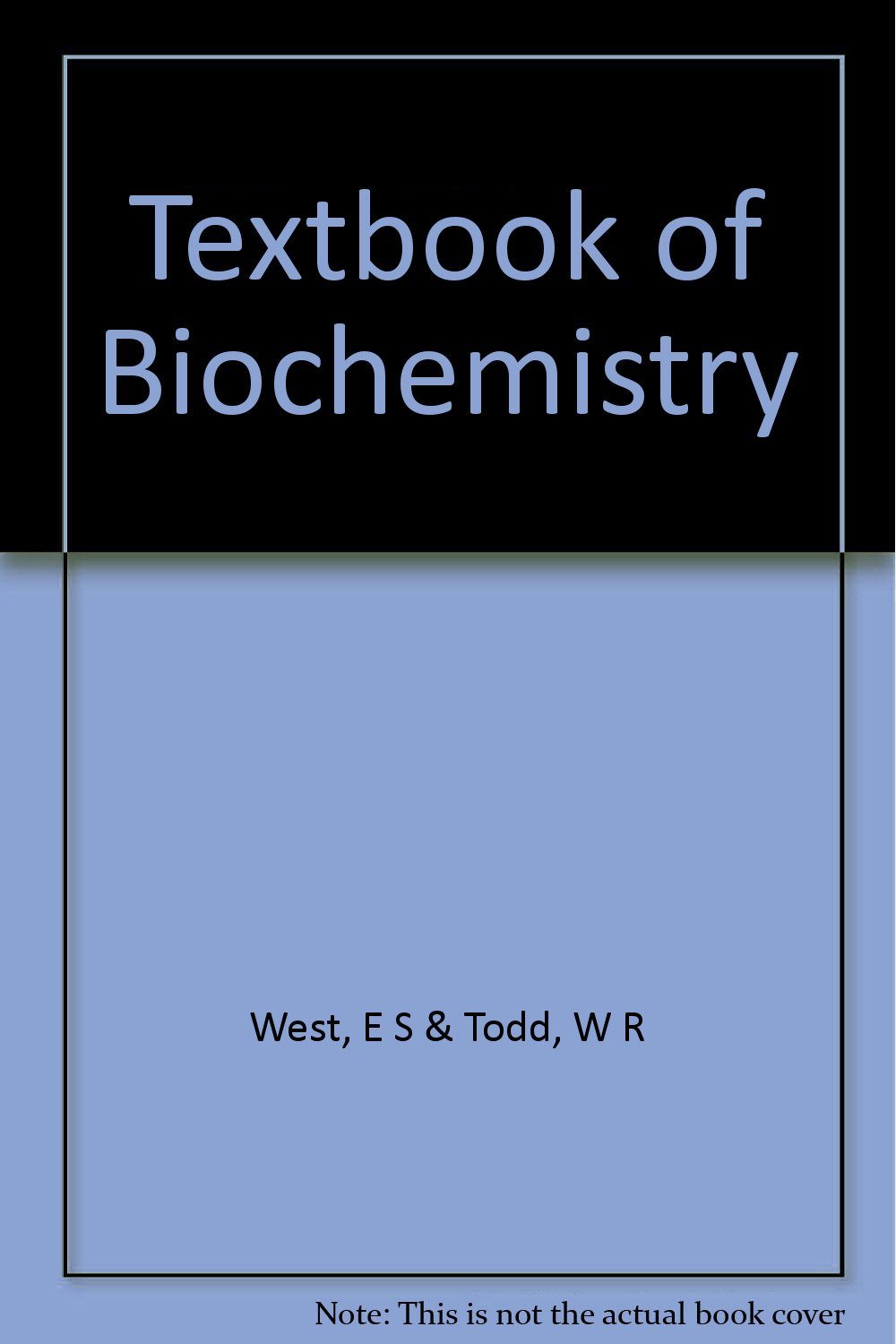 textbook of biochemistry by west and todd pdf free download