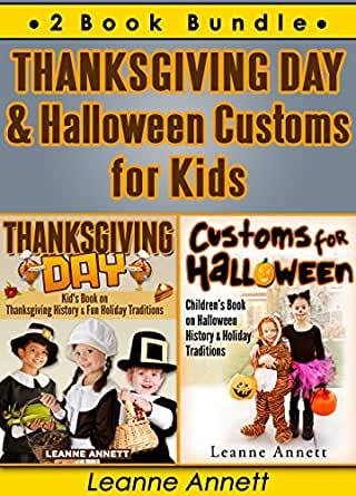 Thanksgiving Day & Halloween Customs for Kids. 2 Book