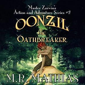Oonzil the Oathbreaker Audiobook