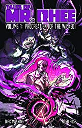 Tales of Mr. Rhee: Procreation [of the Wicked]