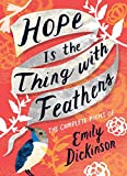 img - for Hope Is the Thing with Feathers: The Complete Poems of Emily Dickinson book / textbook / text book