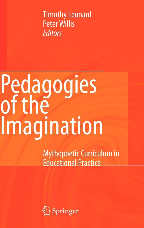 Mythopoetic Curriculum in Educational Practice
