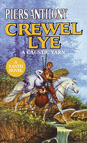 - Crewel Lye (Xanth Book 8)