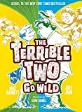 img - for Terrible Two Go Wild (The Terrible Two) book / textbook / text book
