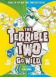 """""""Terrible Two Go Wild (The Terrible Two)"""" av Mac Barnett"""