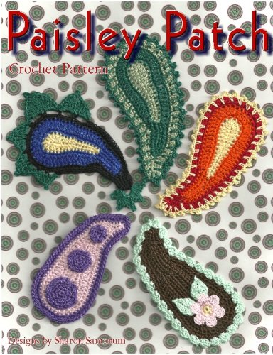 Paisley Patches Crochet Pattern Kindle Edition By Sharon Santorum