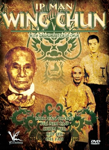 Ip Man Wing Chun with Grandmaster Ip Chun