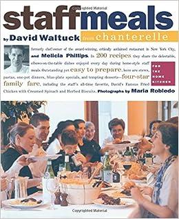 Book Staff Meals from Chanterelle Cookbook