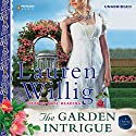 The Garden Intrigue: Pink Carnation, Book 9 Audiobook by Lauren Willig Narrated by Kate Reading