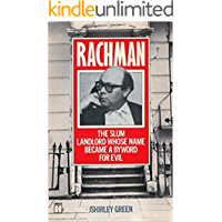 Rachman: The Slum Landlord Whose Name Became a Byword for Evil