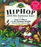 Hip Hop and His Famous Face, H. Norman Wright and Gary Oliver, 1564764605