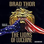 The Lions of Lucerne | Brad Thor
