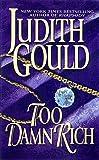 Too Damn Rich, Judith Gould, 0451406230