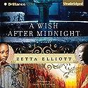 A Wish After Midnight Audiobook by Zetta Elliott Narrated by Quincy Tyler Bernstine