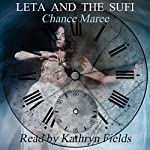 Leta and the Sufi: Book of Alexios 2004: Books of Alexios 3 | Chance Maree