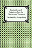 Enchiridion and Selections from the Discourses of Epictetus, Epictetus, 1420925792