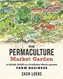 Permaculture tends to be very much in the domain of home gardeners and property owners. But what if we could take it all a step further, and merge the fields of permaculture and market gardening?     In The Permaculture Market Garden, author ...