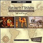 Le règne des grands marchands, en Europe et ailleurs (Parcourir l'histoire 6) | Anne-Marie Deraspe,Julie Gauthier