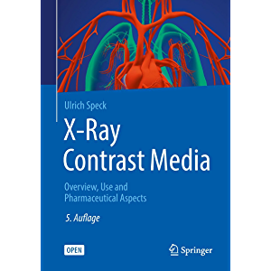 X-Ray Contrast Media: OVERVIEW, USE AND PHARMACEUTICAL ASPECTS