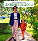 img - for Le chemin de l' cole book / textbook / text book