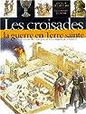 Les Croisades : la guerre en terre sainte par Rice