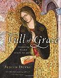 Full of Grace, Judith Dupré, 1400065852