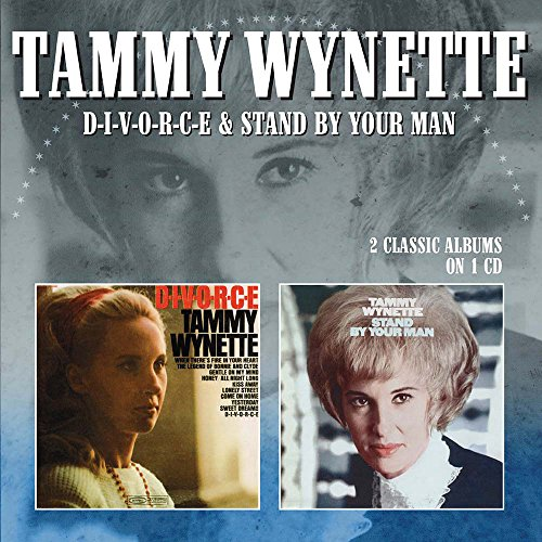 D-I-V-O-R-C-E / Stand By Your Man  /  Tammy Wynette