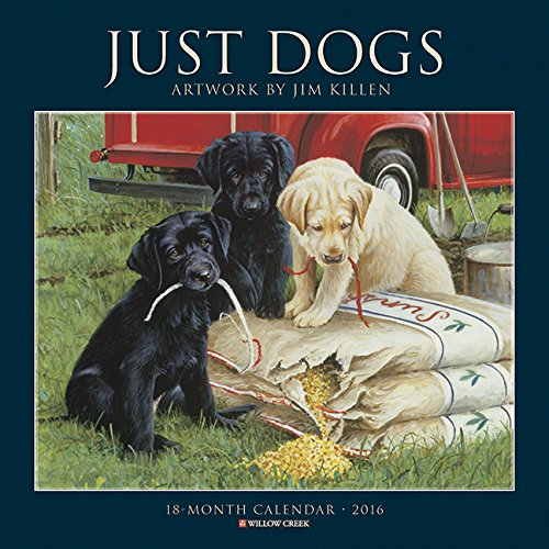 2016 Just Dogs (Jim Killen) Wall Calendar