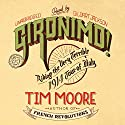 Gironimo!: Riding the Very Terrible 1914 Tour of Italy Audiobook by Tim Moore Narrated by Gildart Jackson