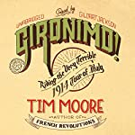 Gironimo!: Riding the Very Terrible 1914 Tour of Italy | Tim Moore