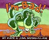 I'm Bad!, Kate McMullan, 0061229725
