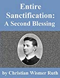 Entire Sanctification: A Second Blessing