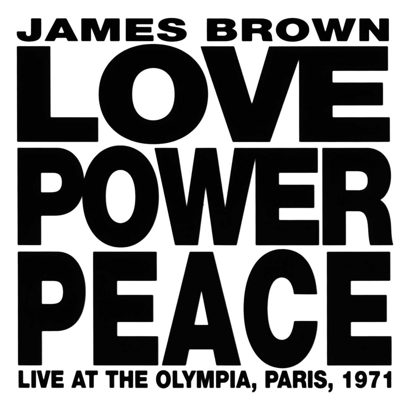 Love Power Peace: Live at the Olympia, Paris 1971 by CD