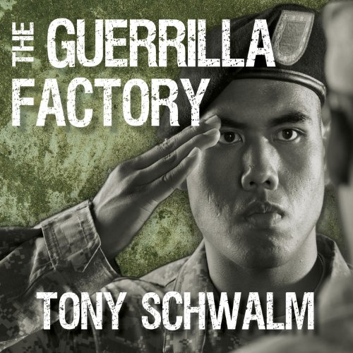 The Guerrilla Factory: The Making of Special Forces Officers, the Green Berets by Tantor Audio