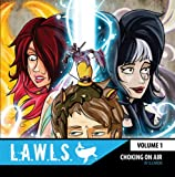 L. A. W. L. S. , Volume 1 : Choking on Air, Caron, Denis, 0985188529