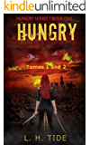 HUNGRY - Zombie Horror series - Tomes 1 and 2