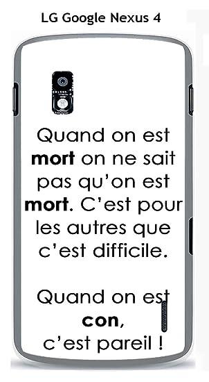 Carcasa LG Google Nexus 4 Design citación Quand On Est ...