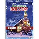 Miracle at Christmas: Ebbie's Story with Bonus MP3s for Christmas by Disney ABC Domestic Television