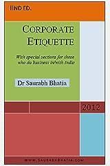 Corporate Etiquette Kindle Edition