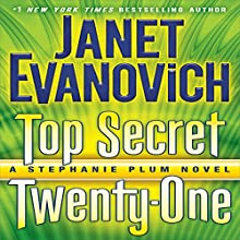 Top Secret Twenty-One: A Stephanie Plum Novel, Book 21 Audiobook by Janet Evanovich Narrated by Lorelei King