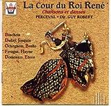 La Cour Du Roi Rene