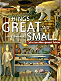 Things Great and Small: Collections Management Policies