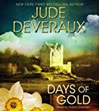 Days of Gold: A Novel (Edilean)